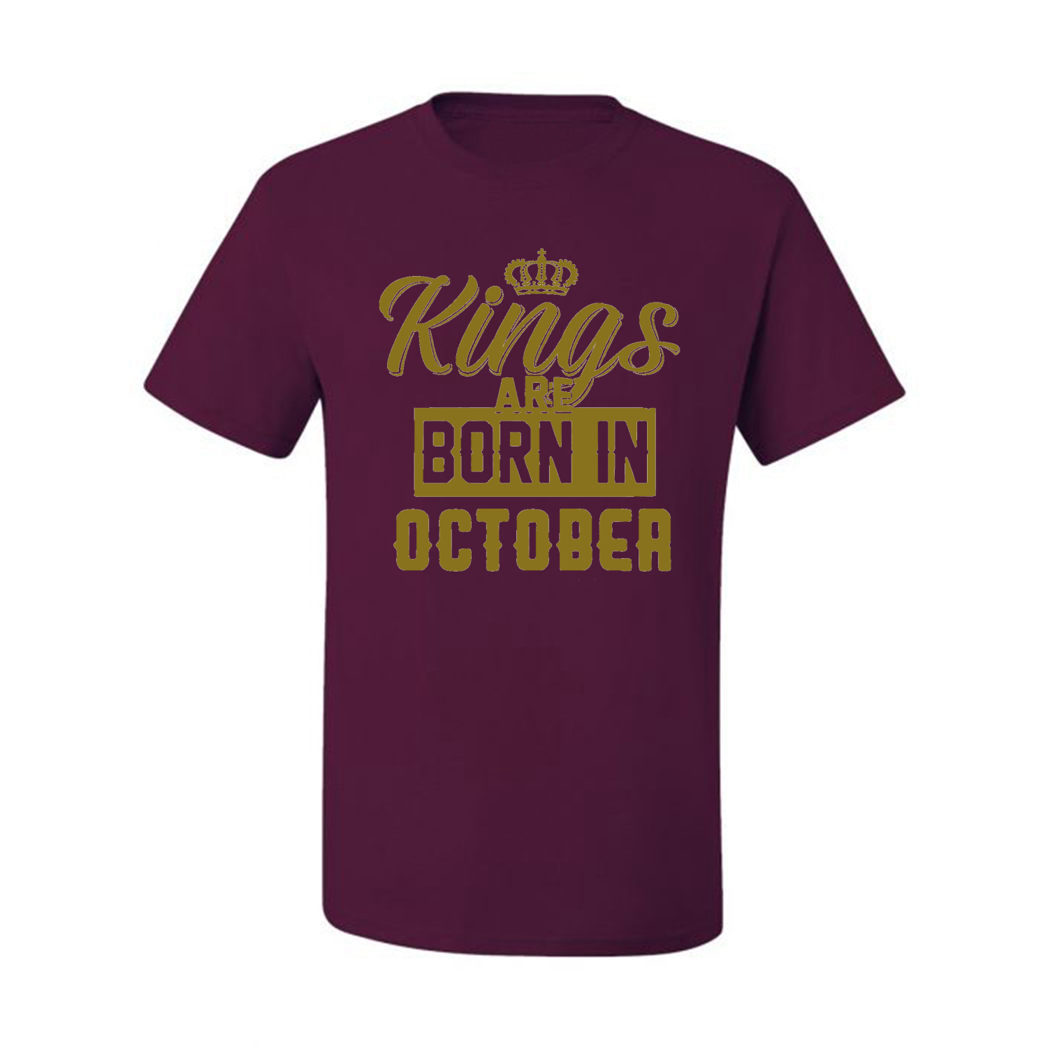 Kings-Are-Born-In-October-Mens-Birthday-T-Shirt-Graphic-Anniversary-Gift-Tee thumbnail 22