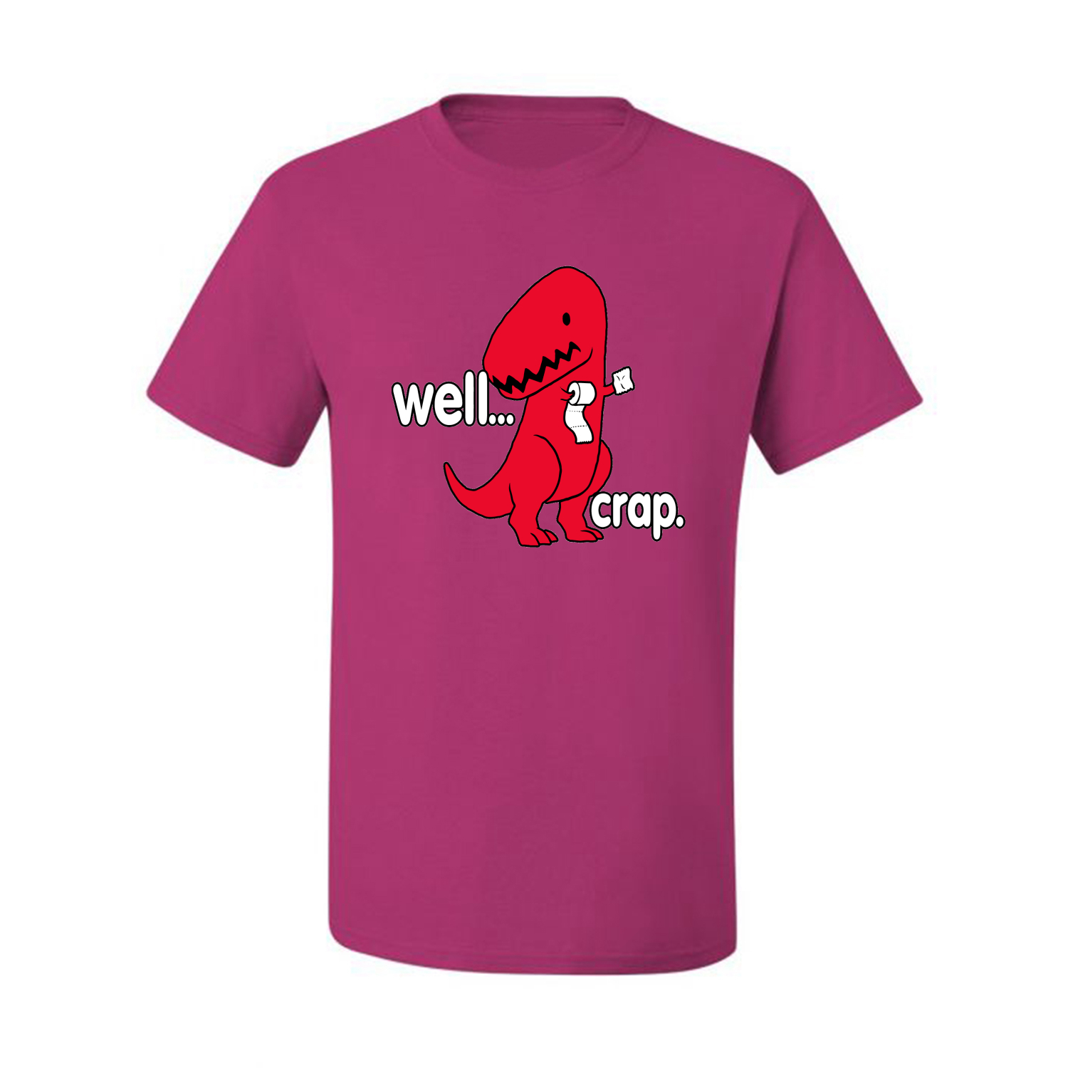 0abe0af54 Well Crap Red Dinosaur Mens Humor T-Shirt Graphic Funny Tee | eBay